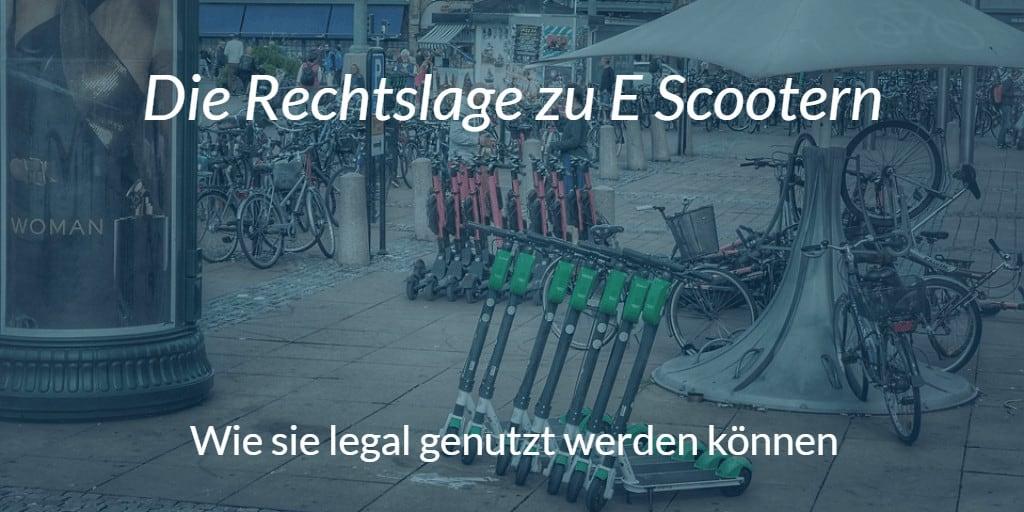 E Scooter Gesetz