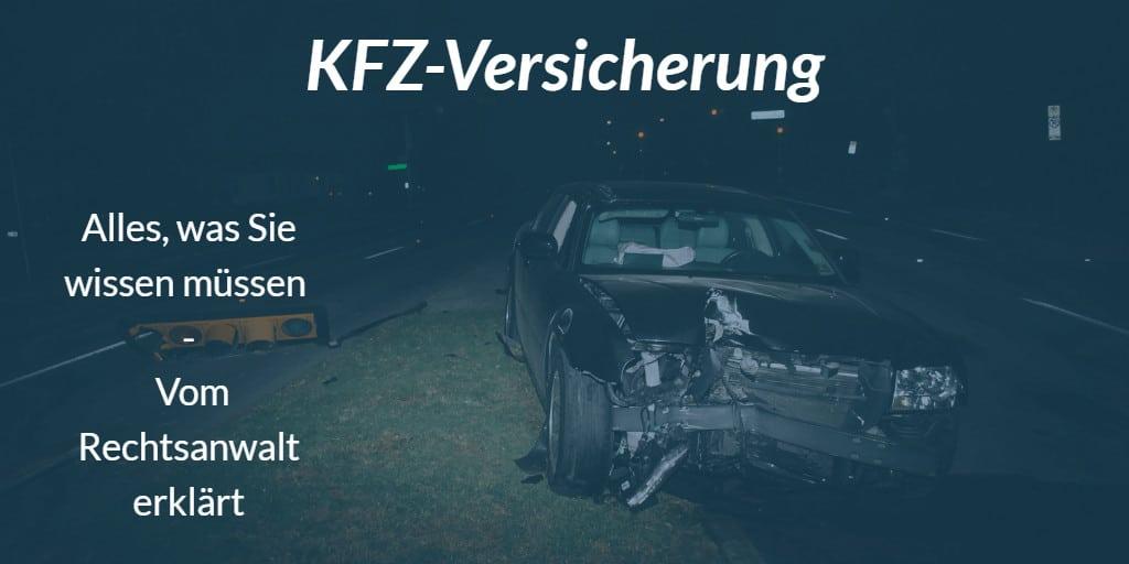 KFZ-Versicherung Rechtsanwalt